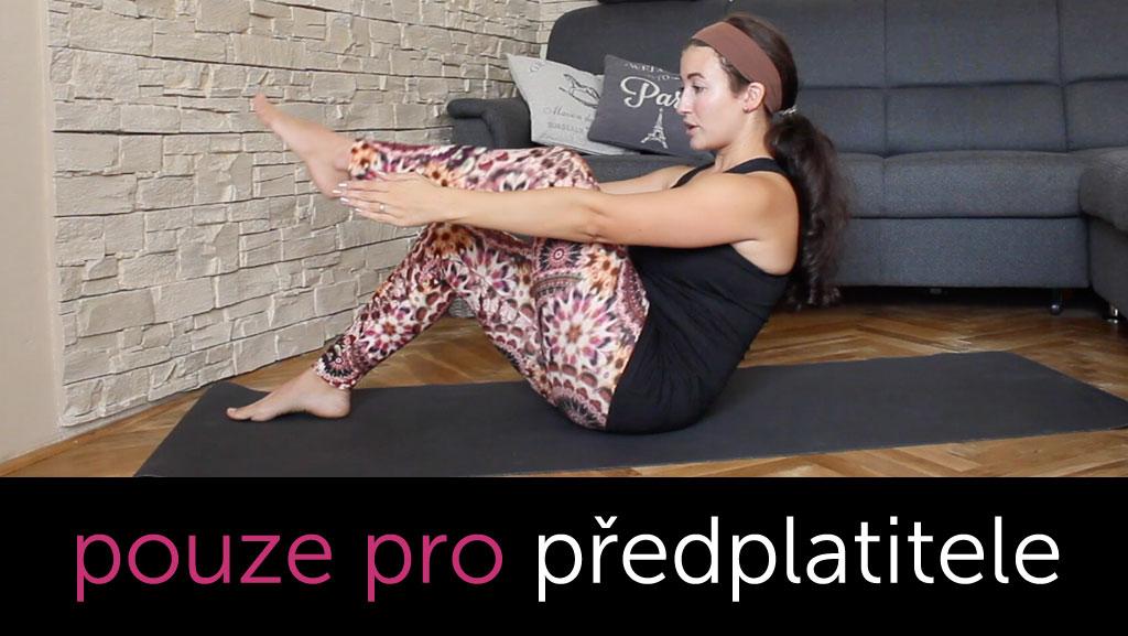 Tři série cvičení (břicho, zadek, stehna)